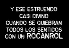 frases callejeros Rock Amor, El Rock And Roll, Famous Phrases, Do What You Want, Love Rocks, Rhythm And Blues, Freedom Of Speech, Kinds Of Music, Song Lyrics