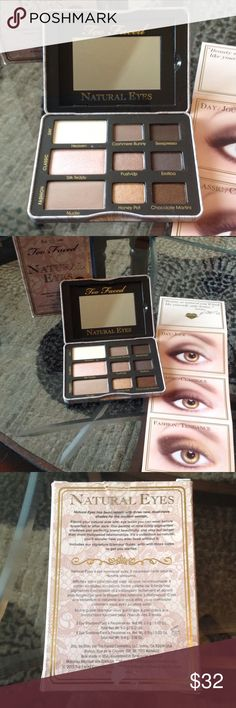 NEW! TOO FACED NATURAL EYES EYESHADOW PALETTE NIB! AUTHENTIC TOO FACED NATURAL EYES EYESHADOW PALETTE-NEVER USED! EXCELLENT NEW CONDITION! Sephora Makeup Eyeshadow