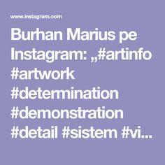 "Burhan Marius pe Instagram: ""#artinfo #artwork #determination #demonstration #detail #sistem #visualsoflife #virus #followers #follow_her_for_more_detalies #portraits…"" Determination, Followers, Portraits, Detail, Artwork, Life, Instagram, Work Of Art, Auguste Rodin Artwork"