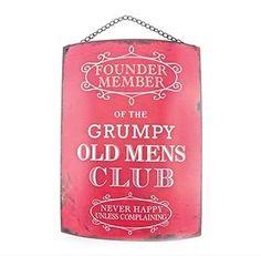 Grumpy Old Men, Unusual Gifts, Shop Signs, Metal Signs, Club, Metal Panels, Store Signs, Shop Signage