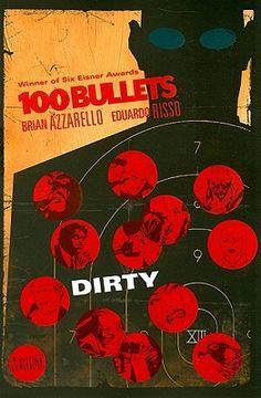 100 Bullets, Vol. 12: Dirty