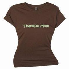 Flirty Diva Tees Woman's SoftStyle T-Shirt-A Thankful Mom-Brown-Pearl Green (Apparel)  http://store.celebszine.com/mliud.php?p=B005ZMUUTY  B005ZMUUTY