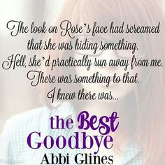 The Best Goodbye by Abbi Glines quote - Rosemary Beach series