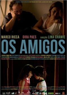 """""""Os Amigos"""" (filme nacional - 2014)"""