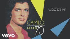 Camilo Sesto - Algo de Mí (Audio)
