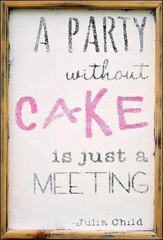 Must frame one in the dining room! // A Party Without Cake Wall Decor