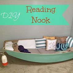 re-purposed boat into reading nook! Love this idea..although my grandchildren may drag it around the house!
