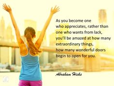 #abrahamhicks #appreciation #wonderful