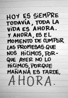 Hoy es siempre todavia #antoniomachado #alwaysdidalwayswill