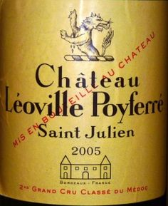 Great [Accidental] Experience: Chateau Leoville Poyferre