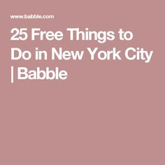25 Free Things to Do in New York City | Babble