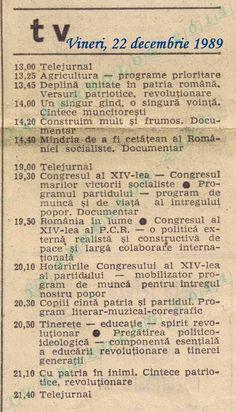 Imagini pentru program tv vineri 22 decembrie 1989 Socialist State, Socialism, Romanian Revolution, Nostalgia, Warsaw Pact, Central And Eastern Europe, Bad Life, Interesting Reads, Bucharest