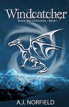Windcatcher: Book I of the Stone War Chronicles by A.J. N... https://www.amazon.com/dp/B017DPE2BW/ref=cm_sw_r_pi_dp_KFdnxbXSWWH9Z