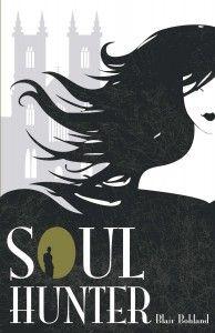 Soul Hunter by Blair Bohland