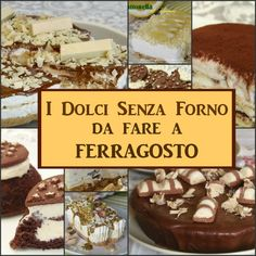 I Dolci freschissimi di Ferragosto 2015 - Raccolata 10 ricette