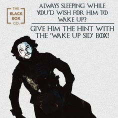 For your friend who always ditches you because they're sleeping!  It's time to drop the hints!  #TheBlackBoxCo #TBBC #gameofthrones #GoT #JonSnow #WakeUpSid #Giftsformen #giftsforhim #giftingformen #mensgifting