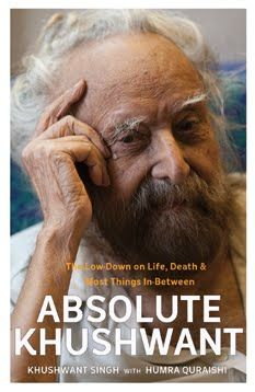 Absolute Khushwant by Khushwant Singh & Humra Quraishi Khushwant Singh, Buying Books Online, Book Review Blogs, Quick Reads, Grain Of Sand, Lowes, Einstein, Ebooks, Death