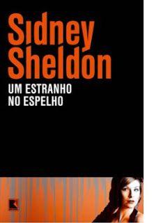 Despertar Literal : Resenha: Um Estranho no Espelho - Sidney Sheldon
