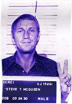 a22ff2f5ae Mugshot Collection - Steve mcQueen Posters Mug Shots
