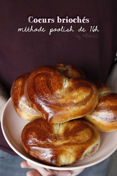 Coeurs briochés extra moelleux #methode 16h poolish – Mes brouillons de cuisine