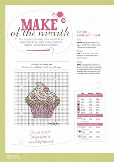 cupcake (cute finishing idea on next page) Cupcake Cross Stitch, Cross Stitch Love, Cross Stitch Needles, Cross Stitch Cards, Cross Stitch Designs, Cross Stitching, Cross Stitch Embroidery, Cross Stitch Patterns, Hand Embroidery