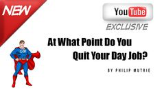 At What Point Do You Quit Your Day Job? You Got This, Told You So, New You, Day, Youtube, Its Ok, Youtubers, Youtube Movies