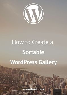 Learn how to create a sortable WordPress gallery using simple JavaScript and OOP. At the end you will have the code which you can use to create many various WordPress galleries. Code is free. Click here to learn