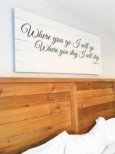 Ruth 1:16 Sign Is Made From Your Choice Of New Or Our Premium 100% Reclaimed  Wood Sourced In San Antonio ...