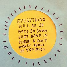 Image result for everything will be fine quotes