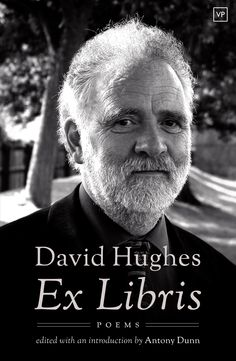 'Ex Libris' by David Hughes, edited by Antony Dunn, first published November 2015. Photograph by David Morris, design by Jamie McGarry. Full details: http://www.valleypressuk.com/books/exlibris/