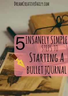 Have you seen all of the beautiful bullet journal layouts on Pinterest and want to start your own, but don't know where to begin? Here are 5 insanely simple steps to help you get started!