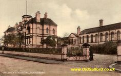 Pendlebury Childrens' Hospital, Salford (now Greater Manchester). The doctors here in 1946 saved my life when septicemia set in after a complex surgical procedure. I was about one year old. Salford, Childrens Hospital, Bury, History Facts, Old Pictures, Doctors, Genealogy, Castles, Manchester