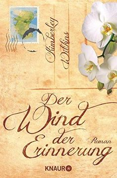 Der Wind der Erinnerung: Roman von Kimberley Wilkins https://www.amazon.de/dp/3426511398/ref=cm_sw_r_pi_dp_x_28yQxbHVD8RFP