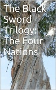 The Four Nations: The Black Sword Trilogy, Book II (Fantasy)