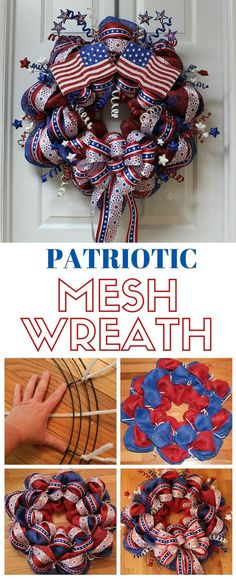 DIY Project Make a beautiful Patriotic Mesh Wreath to hang on your door Perfect for Memorial Day or Patriotic Crafts, Patriotic Wreath, July Crafts, Wreath Crafts, Diy Wreath, Wreath Ideas, Wreath Making, Ribbon Wreath Tutorial, Decor Crafts