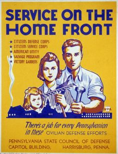 Service on the Home Front - Dense Corps - Vintage Poster, advertising, classic posters, free download, graphic design, pennsylvania, retro prints, vintage, vintage posters, wpa,