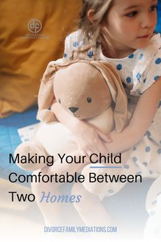 Making Your Child Comfortable Between Two Homes