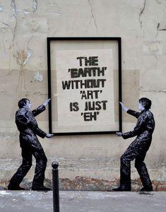 Was wäre unser Planet nur ohne Kunst ... Da muss mal ein Bild geradegerückt werden