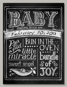 """for the """"baby to arrive"""" chalkboard"""