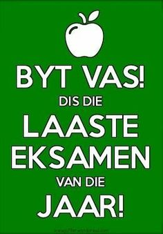 November 2013 – © My Klaskamer – idees en gedagtes uit 'n juffrou se pen Birthday Qoutes, Birthday Wishes, Exam Wishes, Exam Motivation, Exam Quotes, Afrikaanse Quotes, Final Exams, Friday Humor, Life Quotes