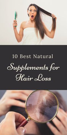 10 Best Natural Supplements for Hair Loss