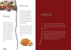 Pisanka. Pão e sal. Danças. Guia Cultural. Editora Grupo Mazury. http://www.mazury.com.br/#guia