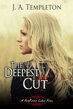 The Deepest Cut (MacKinnon Curse novel Book 1) by J.A. Templeton http://www.amazon.com/dp/B0058HTU0G/ref=cm_sw_r_pi_dp_.cVPvb0SZ2ZQB