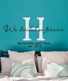 Look what I found on #zulily! 'We Decided on Forever' Personalized Decal by LolliPOP Walls #zulilyfinds