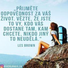Přijměte odpovědnost za Váš život... #motivacia #positive #czech #mindset #lifequotes