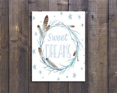 Sweet Dreams Print, Nursery Print, Feather Print, Watercolor Painting, Boho Print, Wreath Quote, Digital Download, Instant Download by PrettyNFierce on Etsy