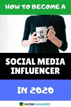 How To Become A Top Social Media Influencer In 2020 - Husni Ahamed Social Media Planner, Top Social Media, Social Media Marketing Business, Social Media Graphics, Social Media Influencer, Influencer Marketing, Apps, Branding, Social Media Design