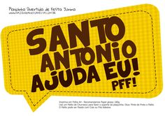 Plaquinha Divertida Festa Junina Santo Antonio Happy Party, Partying Hard, Sweetest Day, Writing Paper, Some Ideas, Diy Party, Party Time, Diy And Crafts, Card Holder