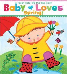 Baby Loves Spring! (Karen Katz Lift-the-Flap Books)