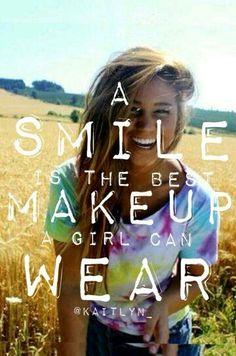 Il sorriso è il trucco più bello che una ragazza possa indossare!